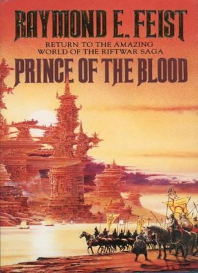 Prince of the Blood (Riftwar Series) By Raymond E. Feist. 9780586071403