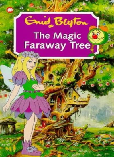 The Magic Faraway Tree,Enid Blyton- 9780749732110