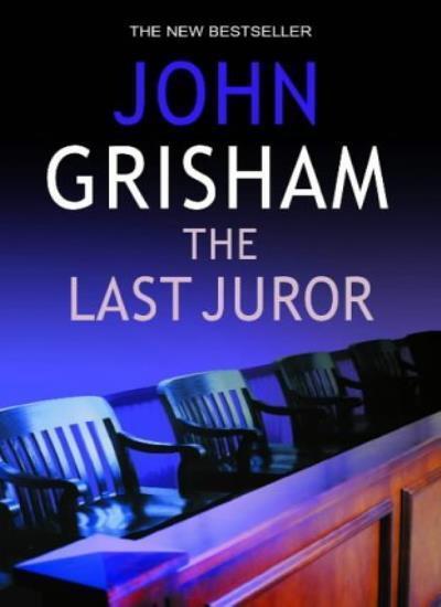 The Last Juror,John Grisham- 9781844131600