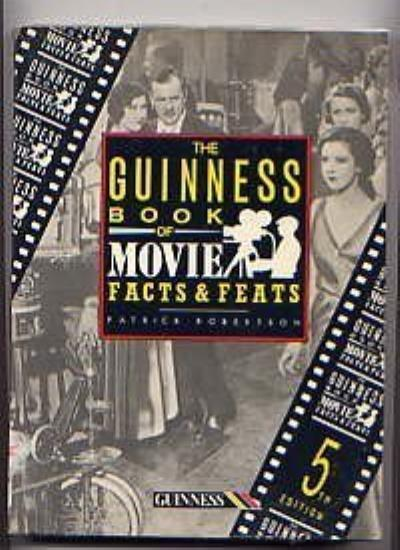 The Guinness Book of Movie Facts and Feats,Patrick Robertson- 9780851127064