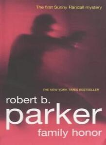 Family Honor By Robert B. Parker. 9781901982916