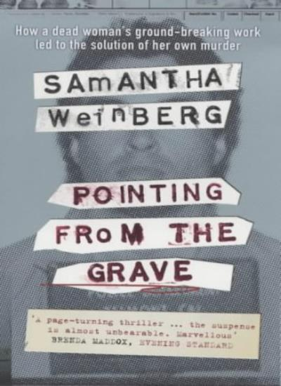 Pointing from the Grave: A True Story of Murder and DNA,Samant ,.9780141000497