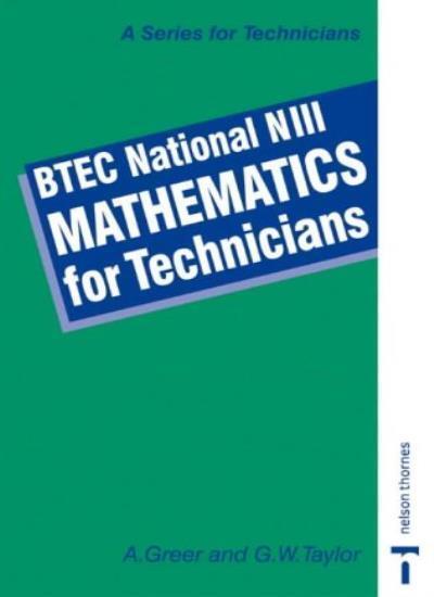 BTEC National NIII - Mathematics for Technicians: New Level 3,Alex Greer, Graha