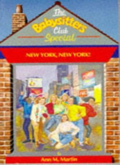 New York, New York (Babysitters Club Specials),Ann M. Martin