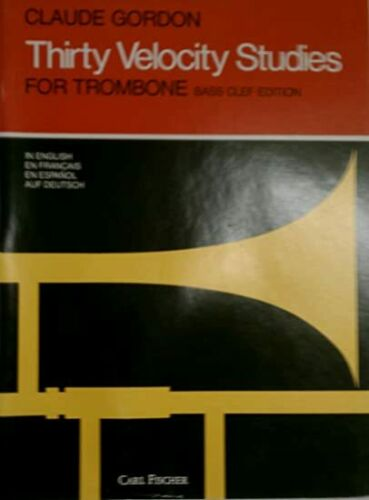 Thirty Velocity Studies for Trombone (Bass Clef) by Claude Gordon - Book, NEW