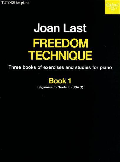 Freedom Technique Book 1, Paperback- Piano solo; Last, Joan. - 9780193731172