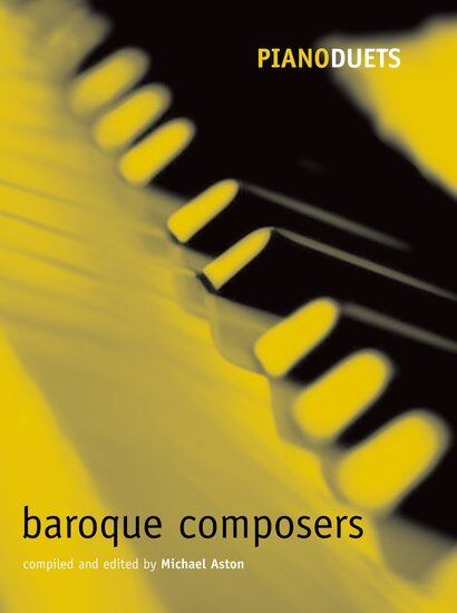 Piano Duets Baroque Composers, Paperback; Aston, Michael. - 9780193721180