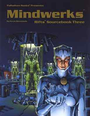 Rifts Sourcebook 3: Mindwerks $16.95 Value (Palladium Books)