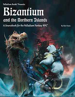 Palladium Fantasy RPG: Bizantium and the Northern Islands $24.95Value(Palladium)