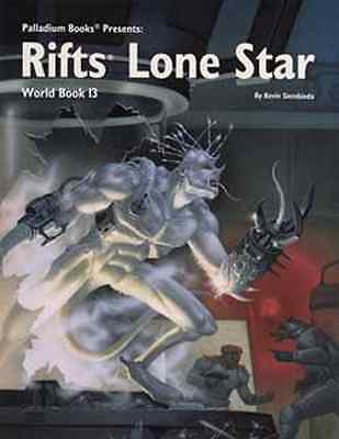 Rifts World Book 13: Lone Star $20.95 Value (Palladium Books)
