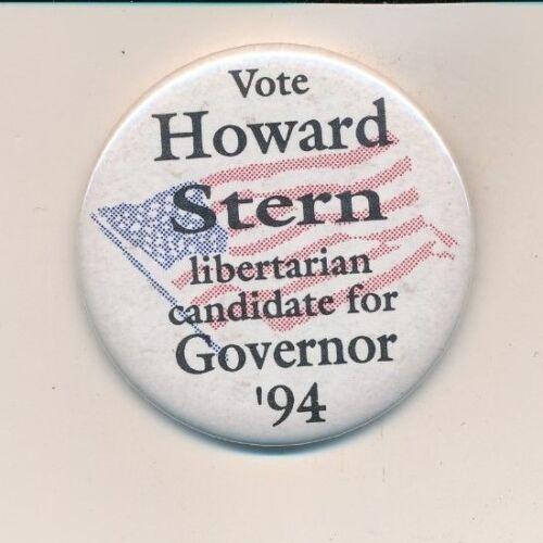 "1994 Howard Stern for governor New York NY original campaign button 2 1/4"" cello"