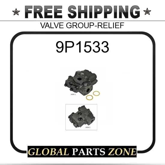9P1533 - VALVE GROUP-RELIEF  for Caterpillar (CAT)