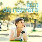Eva de Roovere - Chanticleer CD