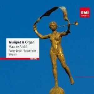 Maurice Andre - Trumpet Organ (NEW CD)