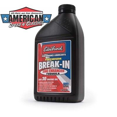Edelbrock Zink Einlauf Motoröl - 30W 0,96Liter PREMIUM BREAK-IN OIL