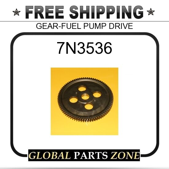 7N3536 - GEAR-FUEL PUMP DRIVE 4N-3330 4N3330 7NS3536 for Caterpillar (CAT)