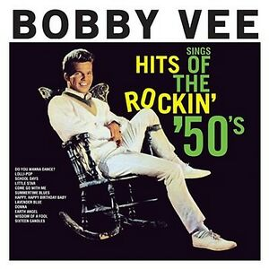 CD-BOBBY-VEE-SINGS-HITS-ROCKIN-50s-DO-YOU-WANT-TO-DANCE-SCHOOL-DAYS-SUMMERTIME