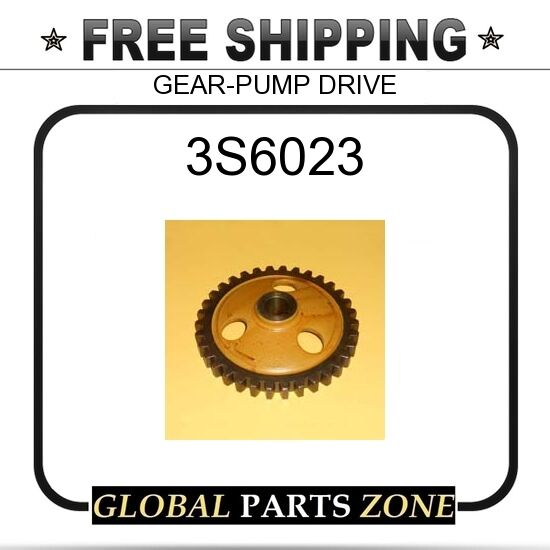 3S6023 - GEAR-PUMP DRIVE  for Caterpillar (CAT)
