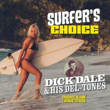 DICK DALE & HIS DEL-TONES - SURFER'S CHOICE (Vinyl LP)