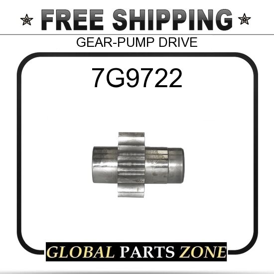 7G9722 - GEAR-PUMP DRIVE  for Caterpillar (CAT)
