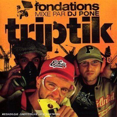 Triptik - Fondations mixe par DJ Pone CD NEU