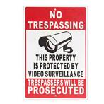 NO Trespassing Property Protected By Video Surveillance S...
