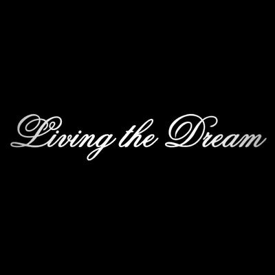 Living The Dream Sticker Decal For Car Van Window Bumper, JDM Euro, Tuning Cars