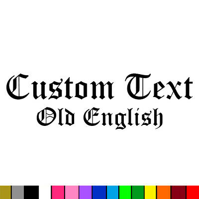 Old Text - Custom Text Old English Vinyl Lettering Sticker Decal Car Window Wall Laptop JDM