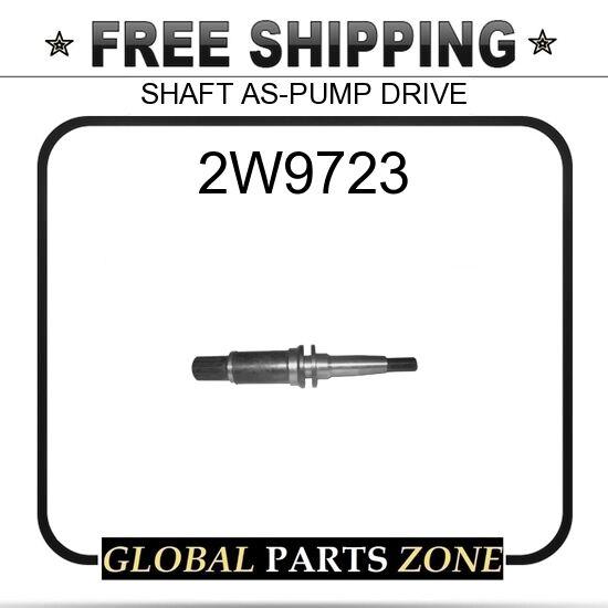2W9723 - SHAFT AS-PUMP DRIVE  for Caterpillar (CAT)
