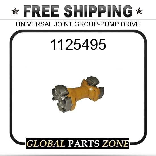 1125495 - UNIVERSAL JOINT GROUP-PUMP DRIVE  for Caterpillar (CAT)