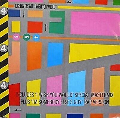 """Jocelyn Brown - I Wish You Would Special Mastermix / Somebody Else's Guy Rap 12"""""""