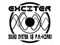 EXCITER Sound System (& P.A.-hire): competitive rates, professional, friendly, easy to work with....
