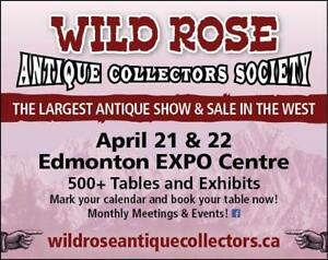This Weekend April 21 & 22 The Largest Antique Show In The West Edmonton Expo Center