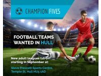 6 A SIDE TEAMS WANTED FOR BRAND NEW LEAGUE!!!