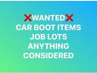 CAR BOOT/JOB LOTS WANTED