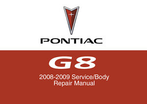 Pontiac G8 2008 2009 Service Repair Workshop Factory Manual Disc CD