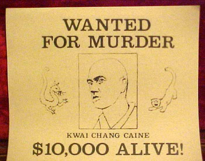 Kung Fu Kwai Chang Caine Wanted Poster David Carradine