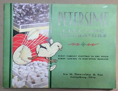 Petersime Electric Incubators 1932 Catalog - Gettysburg Ohio Inv P0147