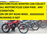 WANTED!! MOTORCYCLES ANY CONDITION CASH WAITING ALL CONSIDERED