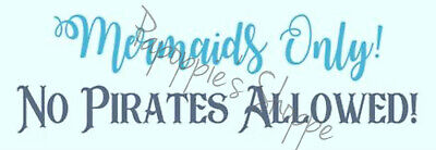 Mermaids Only (Stencil Mermaids Only No Pirates Allowed! Signs Pillows Wall Hangings)
