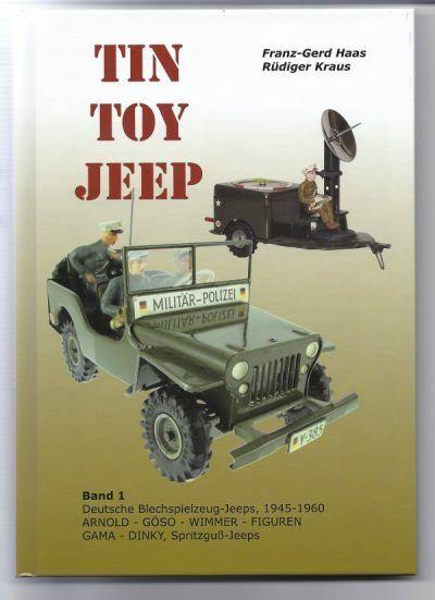 Alles über den legendären ARNOLD Jeep, Blechspielzeug Jeeps