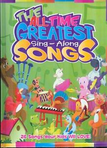 The 26 All-Time Greatest Sing-Along Songs for Children Lyrics Book