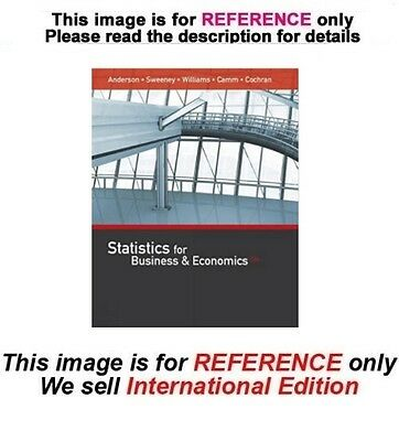 Statistics for Business and Economics by James Cochran, 13th edition