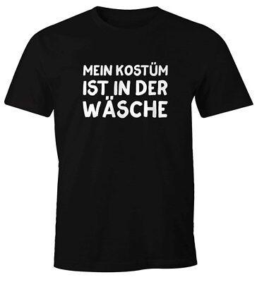 Herren T-Shirt Mein Kostüm ist in der Wäsche Spruch Fasching Karneval lustig