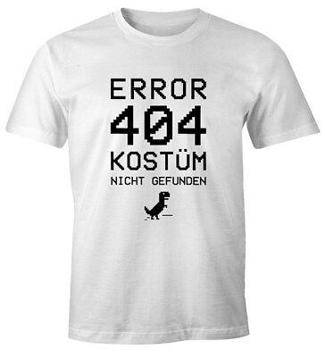 Herren T-Shirt Error 404 Kostüm nicht gefunden Fasching Karneval Fun-Shirt