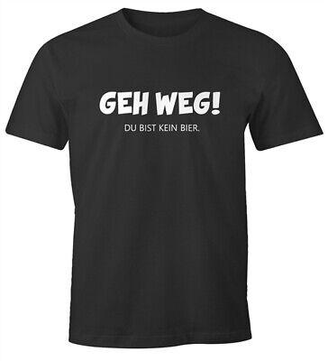 Bier-lustiges T-shirt (Herren T-Shirt Geh weg du bist kein Bier lustiges Spruch-Shirt für Party saufen)