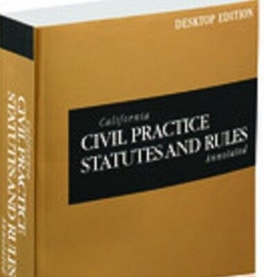 California Civil Practice Statutes   Rules 2016 Annotated Thomson Reuters New