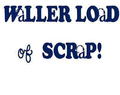 Waller Load of Scrap