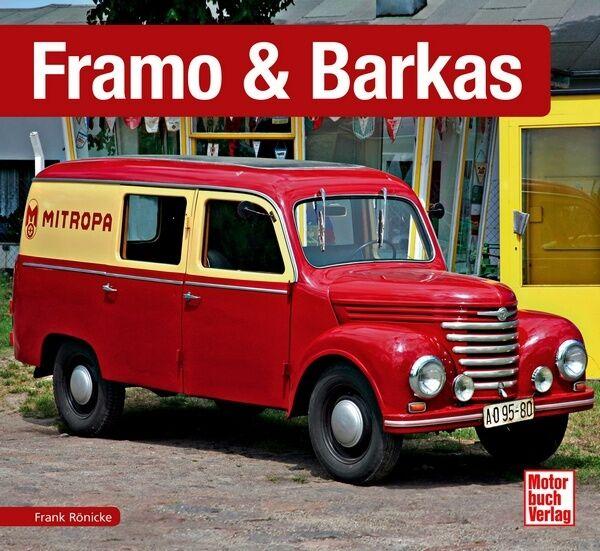 Framo & Barkas Schrader Typen Motor Modelle Chronik Buch Book Werbung Prospekte