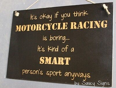 Motorcycle Racing Smart Persons Sport Sign   Biker Bar Garage Moto Gp Harley